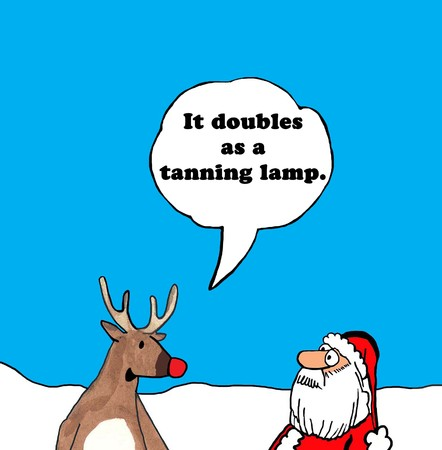 Christmas cartoon of Rudolph telling Santa Claus his bright nose doubles as a tanning lamp.