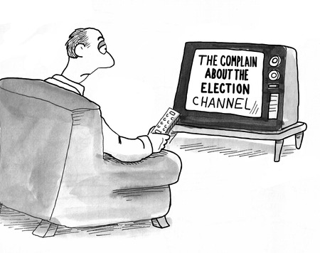 complain: Political cartoon about the man watching the complain about the election tv channel.