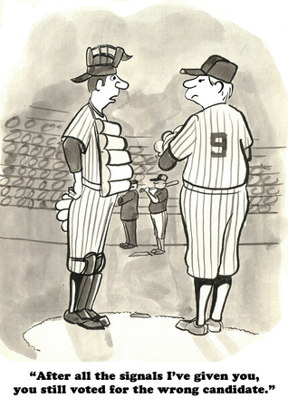 voted: Political cartoon about the umpire saying the pitcher voted for the wrong candidate.
