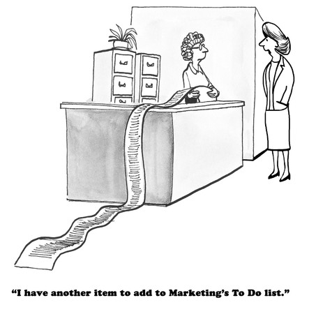 accomplish: Black and white business cartoon about the long, long list of to do items for marketing.