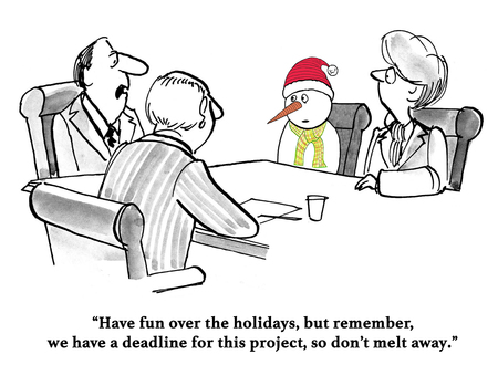 after: Business cartoon about a project deadline immediately after the holiday.