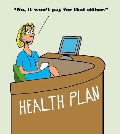 Medical cartoon about a health insurance plan with poor coverage.