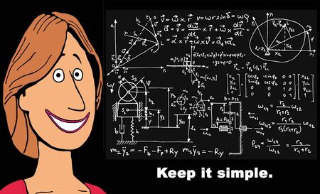 Illustration of smiling woman beside complicated equations, keep it simple.
