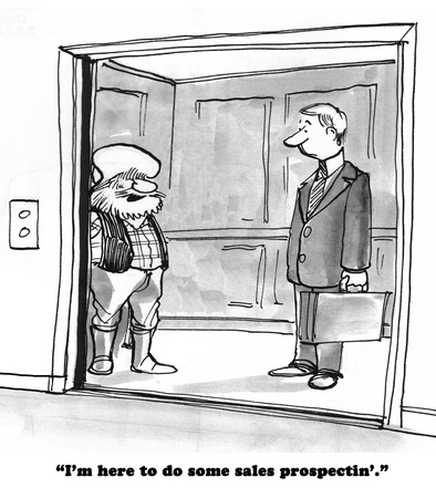 Business cartoon about an old timey sales prospector.