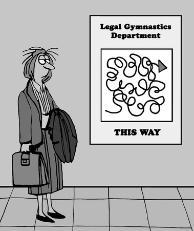 intentional: Legal cartoon showing disheveled female lawyer headed to the legal gymnastics department.