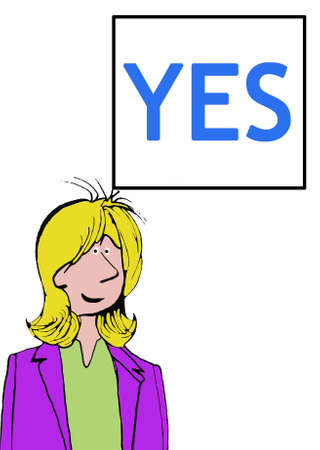 accomplish: Business illustration of smiling businesswoman and the word yes. Stock Photo