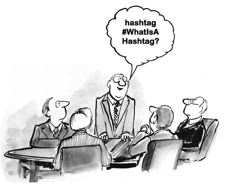 Business cartoon about not knowing what a hashtag is.