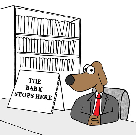 accountable: Business cartoon showing a boss dog and the bark stops here.