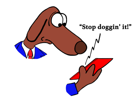 Cartoon about a dog being told stop doggin it. Stock Photo