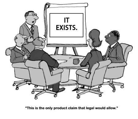 humorous: Legal cartoon about not accepting the product claims.