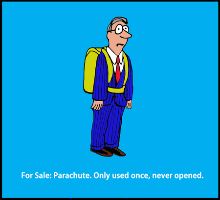 humorous: Cartoon illustration of a man wearing a parachute and a pun about it being for sale.