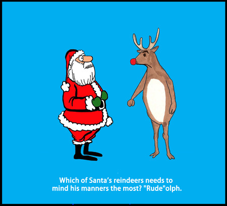 Cartoon illustration and pun about Santa Claus and the red-nosed reindeer.