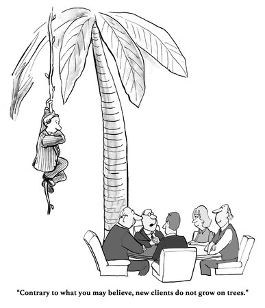 Business or legal cartoon about clients not growing on trees.