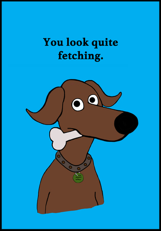 Cartoon illustration of a brown dog and a pun about fetching.