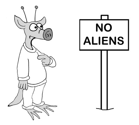Space alien sees sign that keeps him out of country