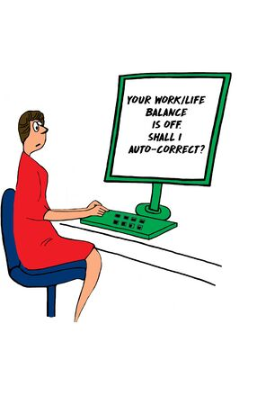 A color cartoon that depicts a surprised woman reading her computer screen.  The screen reads, 'your workl/life banace is off.  Shall i auto-correct?' Banco de Imagens