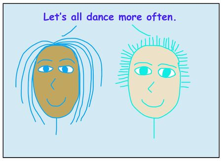 Color cartoon showing two smiling and ethnically diverse women who are saying let us all dance more often. Reklamní fotografie