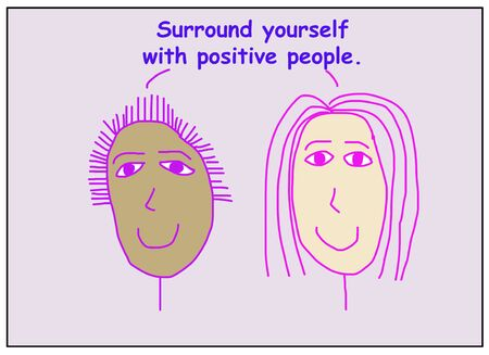 Color cartoon showing two smiling and ethnically diverse women saying to surround yourself with positive people. Reklamní fotografie