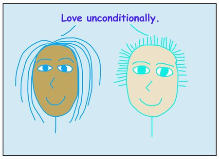 Color cartoon of two smiling and ethnically diverse women saying love unconditionally.