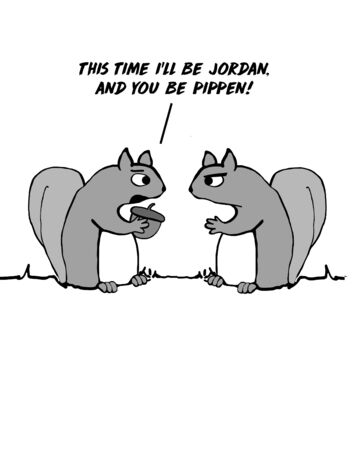 Cartoon of two squirrels talking and pretending to play basketball, this time they will switch being Jordan and Pippen.