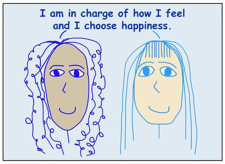 Color cartoon of two smiling, beautiful and ethnically diverse women saying I am in charge of how I feel and I choose happiness.