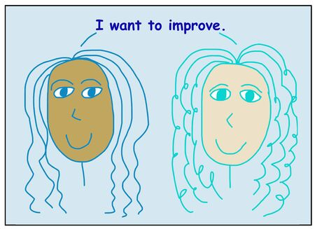Color cartoon of two smiling, beautiful and ethnically diverse women saying I want to improve.