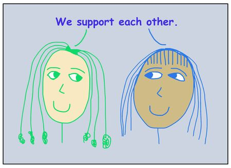 Color cartoon of two smiling, beautiful, ethnically diverse women saying they support each other.
