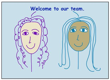 Color cartoon of two smiling, beautiful, ethnically diverse business women stating welcome to our team.