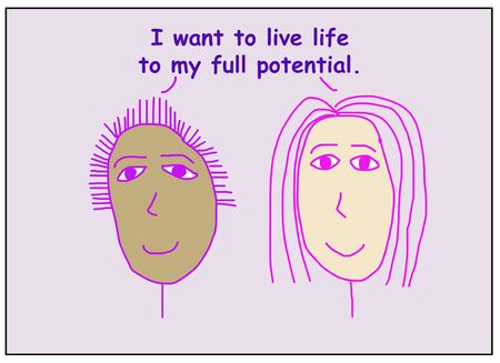 Color cartoon of two smiling, beautiful and ethnically diverse women stating I want to live my life to my full potential.