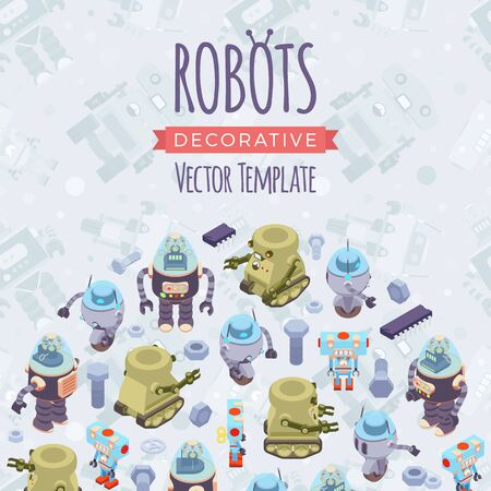 robot toy: Vector decorating design made of isometric robots. Colorful card template with copy space