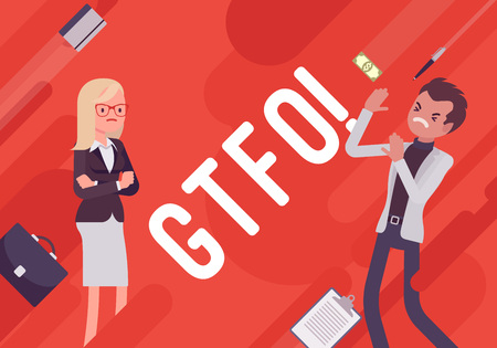 stupidity: GTFO. Business demotivation poster. Internet acronym, bad response to express indignation towards stupidity, office incompetence. Vector flat style cartoon illustration on red background