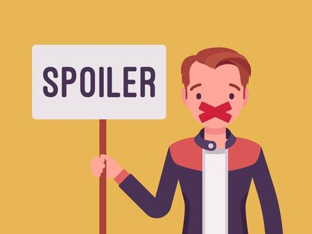Spoiler alert man. Guy with his mouth sealed by adhesive tape not to reveal an unknown aspect, movie plot, major plot details from the series finale message. Vector flat style cartoon illustration