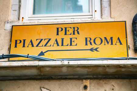 Roma: Piazzale Roma direction sign in Venice, Italy