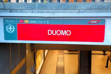 MILAN, ITALY - NOVEMBER 24: Duomo subway stop sign on November 24, 2015 in Milan, Italy.