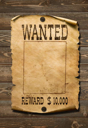 Wanted wild west poster on old wood wall