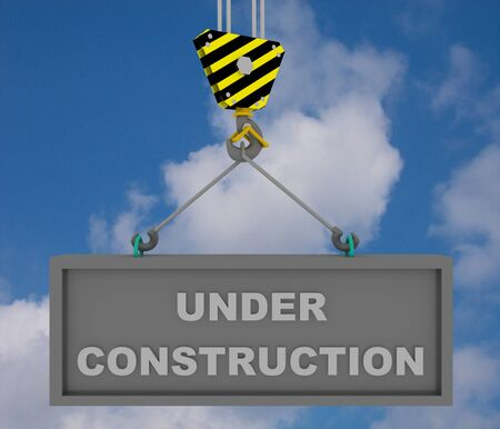 Crane hook with under construction sign . 3d rendered illustration