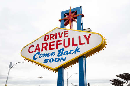 Welcome To Las Vegas Sign With Text Drive Carefully And Come Back Soon