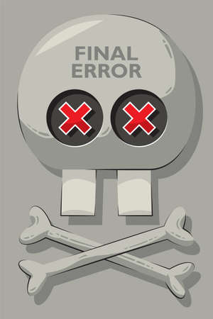 Skull with error signs as eyes, two crossed bones and two teeth. Final error Illustration