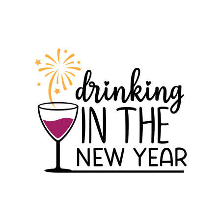 drinking wine in the new year theme with sparkle of firework vector banner design template