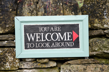 You are welcome to look around sign photo