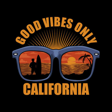 GOOD VIBES ONLY CALIFORNIA VECTOR ILLUSTRATION FOR YOUR COMPANY OR BRAND