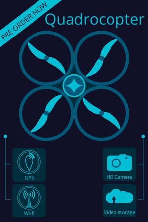 Quadrocopter, drone. Flat vector promotion infographic. Unmanned aerial vehicle. Illustration