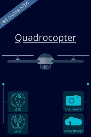 unmanned: Quadrocopter, drone. Flat vector promotion infographic. Unmanned aerial vehicle. Illustration