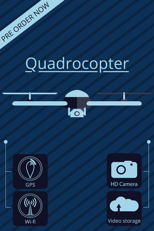 unmanned: Quadrocopter, drone. Vector promotion infographic. Unmanned aerial vehicle.