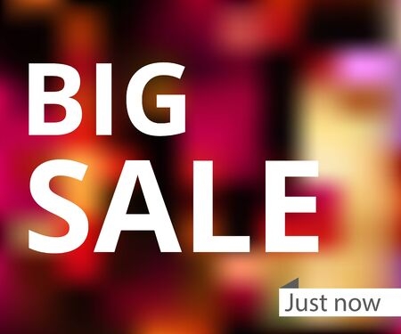 noticeable: Big sale. The inscription on a blurred background.