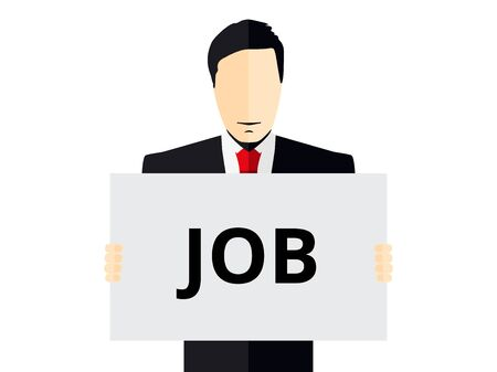 Job search, advertisement of the vacancy. Man holds a placard. Man in a suit holding poster. Vector illustration.