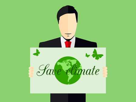 environmentalist: A man with a poster save the climate. Environmentalist. Vector illustration.
