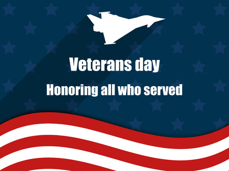 honoring: Veterans day 11th November. Honoring all who served. Veterans day greeting card with American flag. Illustration