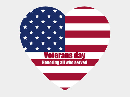 who: Veterans day 11th November. Honoring all who served. Heart with the American flag.
