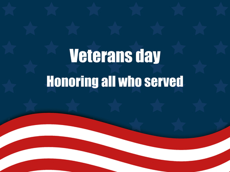 americana: Veterans day 11th November. Honoring all who served. Veterans day greeting card with American flag. Illustration